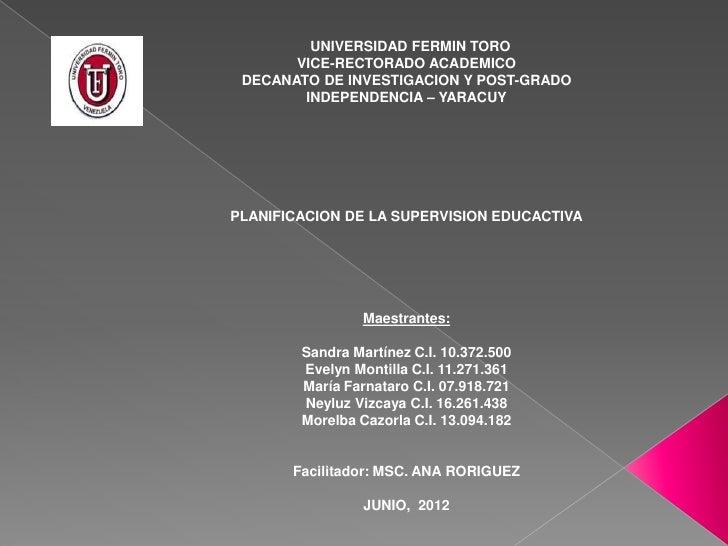UNIVERSIDAD FERMIN TORO       VICE-RECTORADO ACADEMICO DECANATO DE INVESTIGACION Y POST-GRADO        INDEPENDENCIA – YARAC...
