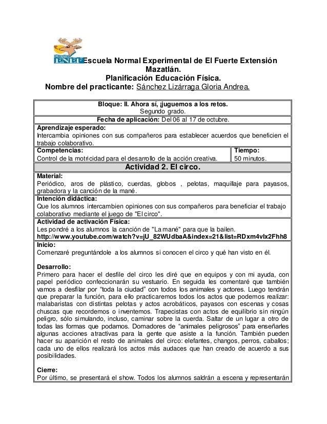 Escuela Normal Experimental de El Fuerte Extensión  Mazatlán.  Planificación Educación Física.  Nombre del practicante: Sá...