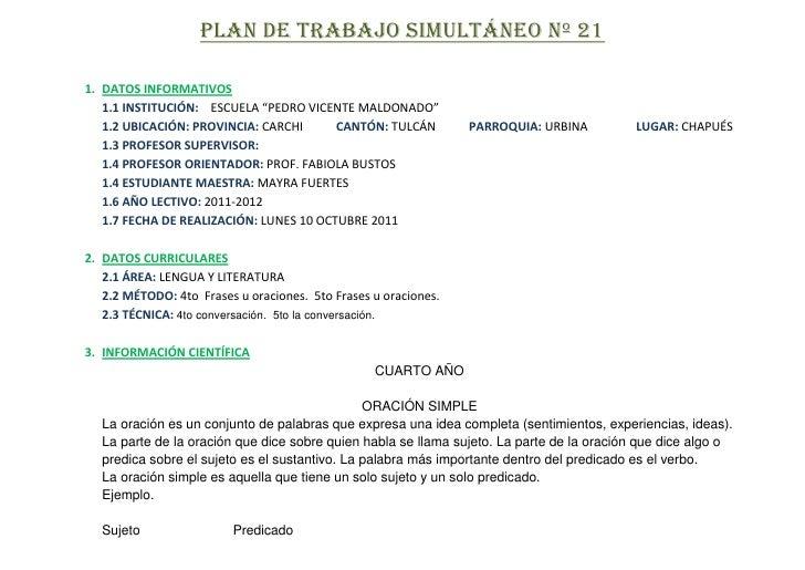 """PLAN DE TRABAJO SIMULTÁNEO Nº 21<br />DATOS INFORMATIVOS<br />1.1 INSTITUCIÓN:    ESCUELA """"PEDRO VICENTE MALDONADO""""<br />1..."""