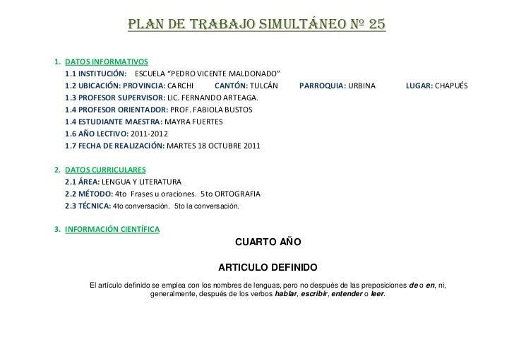 """PLAN DE TRABAJO SIMULTÁNEO Nº 251. DATOS INFORMATIVOS   1.1 INSTITUCIÓN: ESCUELA """"PEDRO VICENTE MALDONADO""""   1.2 UBICACIÓN..."""
