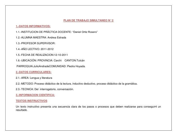 """PLAN DE TRABAJO SIMULTANEO N° 2<br />1.-DATOS INFORMATIVOS:<br />1.1.-INSTITUCION DE PRÁCTICA DOCENTE: """"Daniel Ortiz Roser..."""