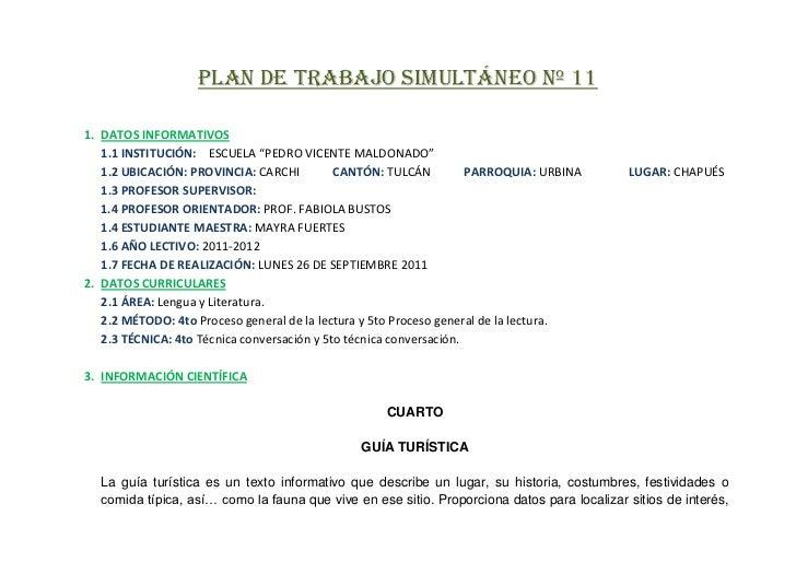 """PLAN DE TRABAJO SIMULTÁNEO Nº 111. DATOS INFORMATIVOS   1.1 INSTITUCIÓN: ESCUELA """"PEDRO VICENTE MALDONADO""""   1.2 UBICACIÓN..."""