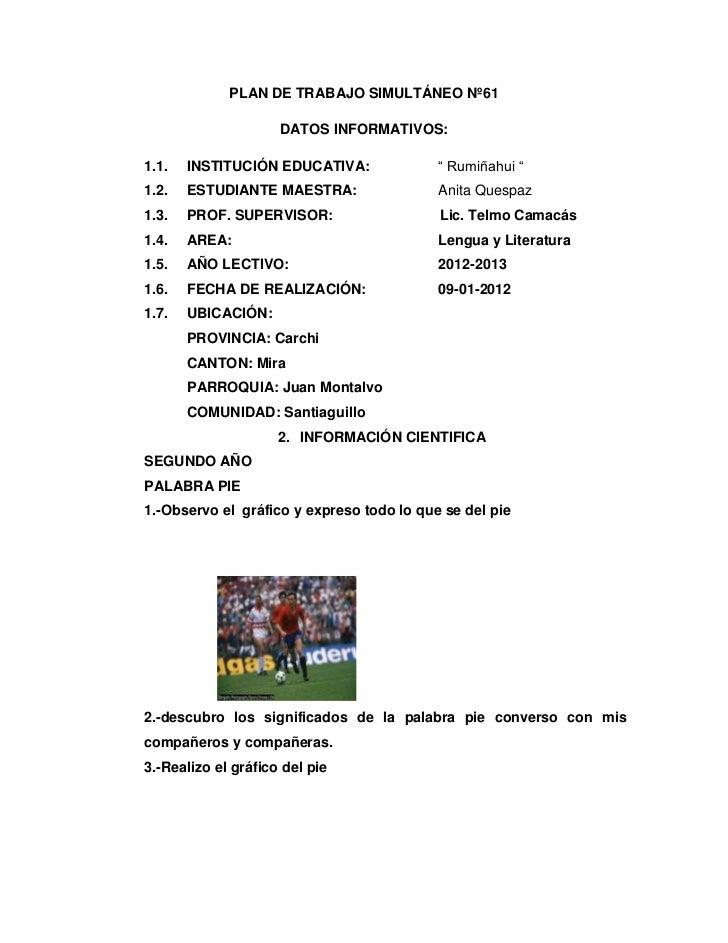 """PLAN DE TRABAJO SIMULTÁNEO Nº61                     DATOS INFORMATIVOS:1.1.   INSTITUCIÓN EDUCATIVA:              """" Rumiña..."""
