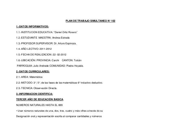 """PLAN DE TRABAJO SIMULTANEO N° 1021.-DATOS INFORMATIVOS:1.1.-INSTITUCION EDUCATIVA: """"Daniel Ortiz Rosero""""1.2.-ESTUDIANTE MA..."""