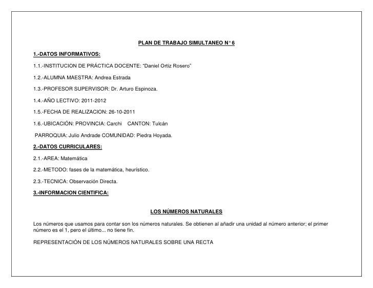 """PLAN DE TRABAJO SIMULTANEO N° 6<br />1.-DATOS INFORMATIVOS:<br />1.1.-INSTITUCION DE PRÁCTICA DOCENTE: """"Daniel Ortiz Roser..."""