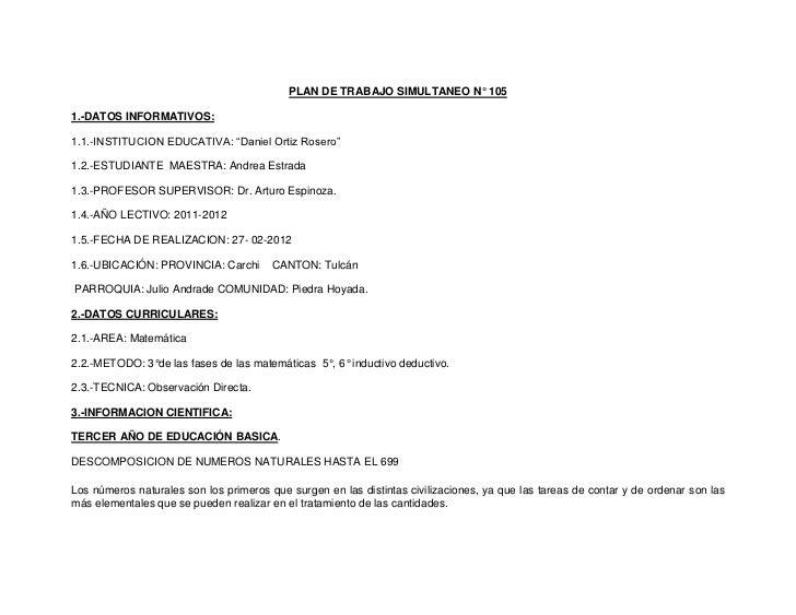 """PLAN DE TRABAJO SIMULTANEO N° 1051.-DATOS INFORMATIVOS:1.1.-INSTITUCION EDUCATIVA: """"Daniel Ortiz Rosero""""1.2.-ESTUDIANTE MA..."""