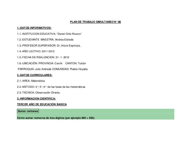 """PLAN DE TRABAJO SIMULTANEO N° 881.-DATOS INFORMATIVOS:1.1.-INSTITUCION EDUCATIVA: """"Daniel Ortiz Rosero""""1.2.-ESTUDIANTE MAE..."""