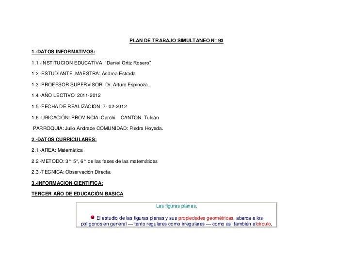 """PLAN DE TRABAJO SIMULTANEO N° 931.-DATOS INFORMATIVOS:1.1.-INSTITUCION EDUCATIVA: """"Daniel Ortiz Rosero""""1.2.-ESTUDIANTE MAE..."""
