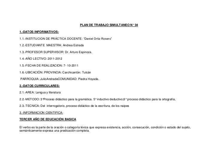 """PLAN DE TRABAJO SIMULTANEO N° 341.-DATOS INFORMATIVOS:1.1.-INSTITUCION DE PRÁCTICA DOCENTE: """"Daniel Ortiz Rosero""""1.2.-ESTU..."""