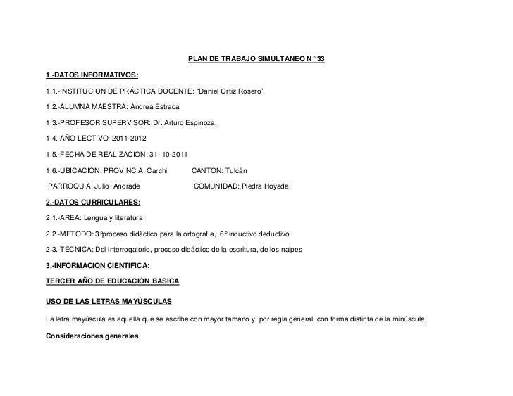 """PLAN DE TRABAJO SIMULTANEO N° 331.-DATOS INFORMATIVOS:1.1.-INSTITUCION DE PRÁCTICA DOCENTE: """"Daniel Ortiz Rosero""""1.2.-ALUM..."""