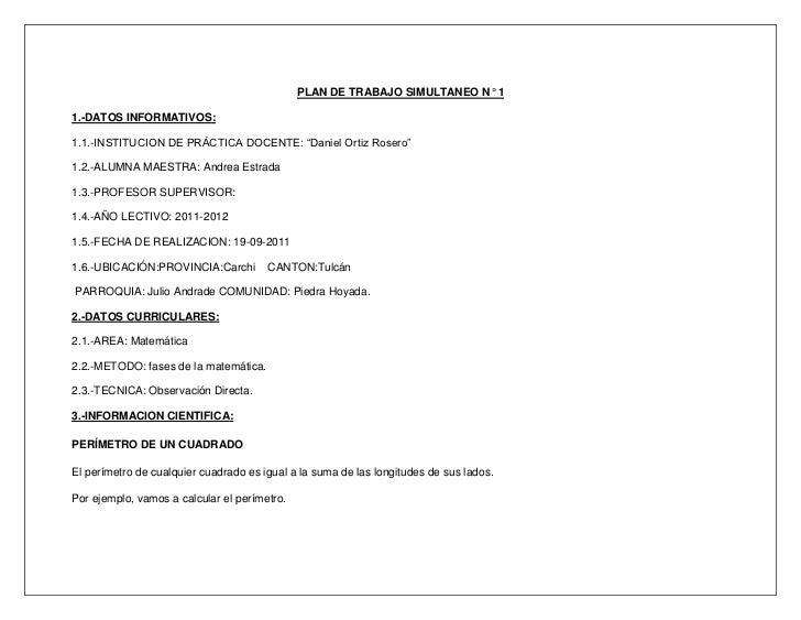"""PLAN DE TRABAJO SIMULTANEO N° 11.-DATOS INFORMATIVOS:1.1.-INSTITUCION DE PRÁCTICA DOCENTE: """"Daniel Ortiz Rosero""""1.2.-ALUMN..."""