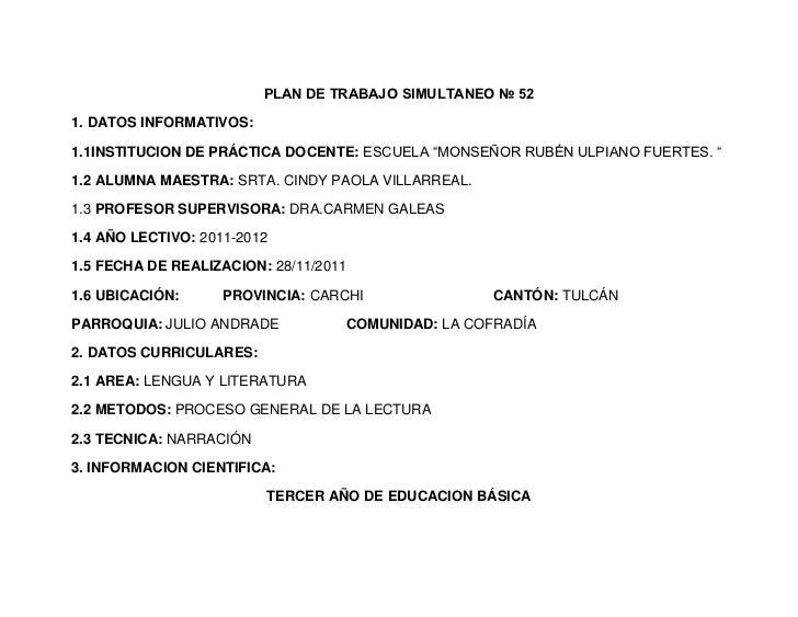 """PLAN DE TRABAJO SIMULTANEO № 521. DATOS INFORMATIVOS:1.1INSTITUCION DE PRÁCTICA DOCENTE: ESCUELA """"MONSEÑOR RUBÉN ULPIANO F..."""
