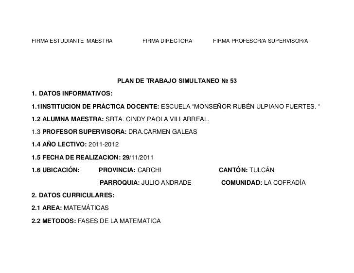 FIRMA ESTUDIANTE MAESTRA         FIRMA DIRECTORA    FIRMA PROFESOR/A SUPERVISOR/A                           PLAN DE TRABAJ...
