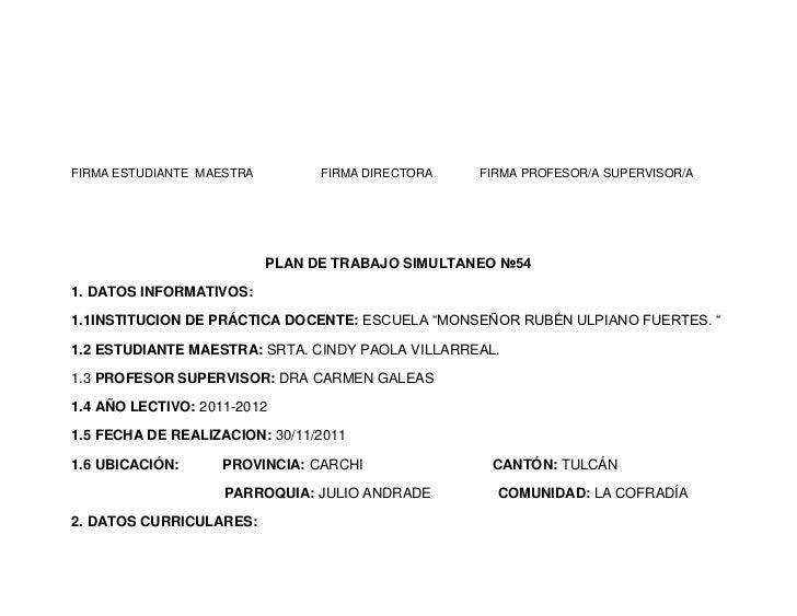 FIRMA ESTUDIANTE MAESTRA         FIRMA DIRECTORA   FIRMA PROFESOR/A SUPERVISOR/A                           PLAN DE TRABAJO...