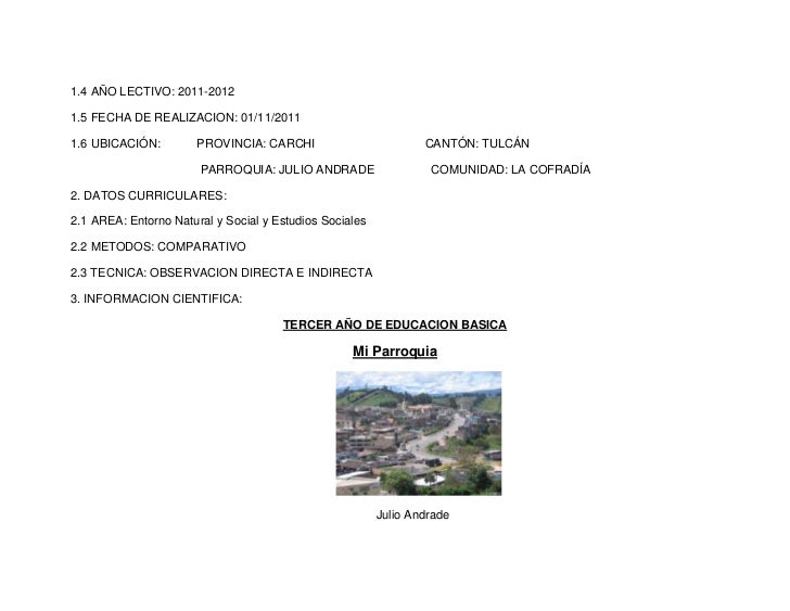 1.4 AÑO LECTIVO: 2011-20121.5 FECHA DE REALIZACION: 01/11/20111.6 UBICACIÓN:         PROVINCIA: CARCHI                    ...