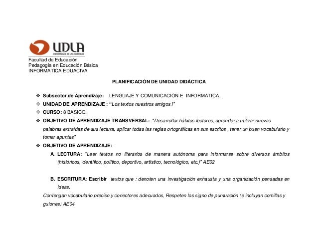 Facultad de Educación Pedagogía en Educación Básica INFORMATICA EDUACIVA PLANIFICACIÓN DE UNIDAD DIDÁCTICA  Subsector de ...