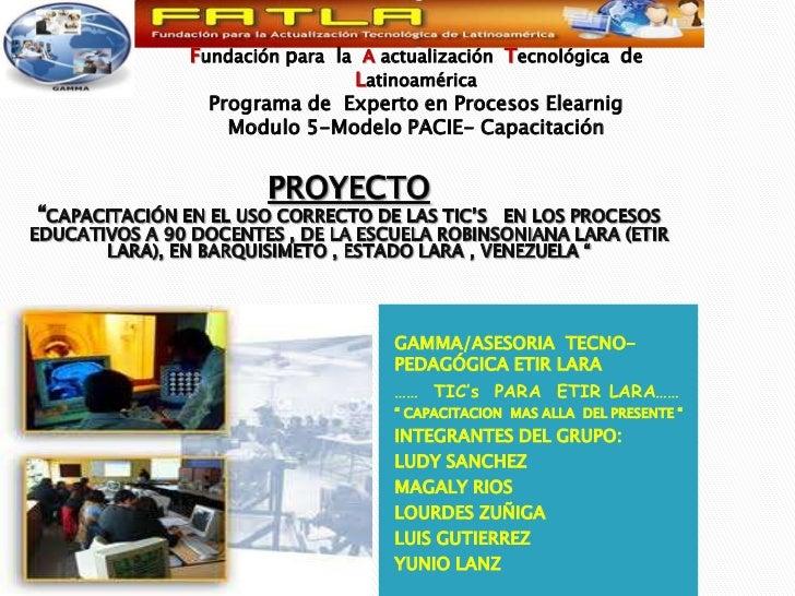 Fundación para  la  A actualización  Tecnológica  de Latinoamérica<br />Programa de  Experto en Procesos Elearnig <br />Mo...