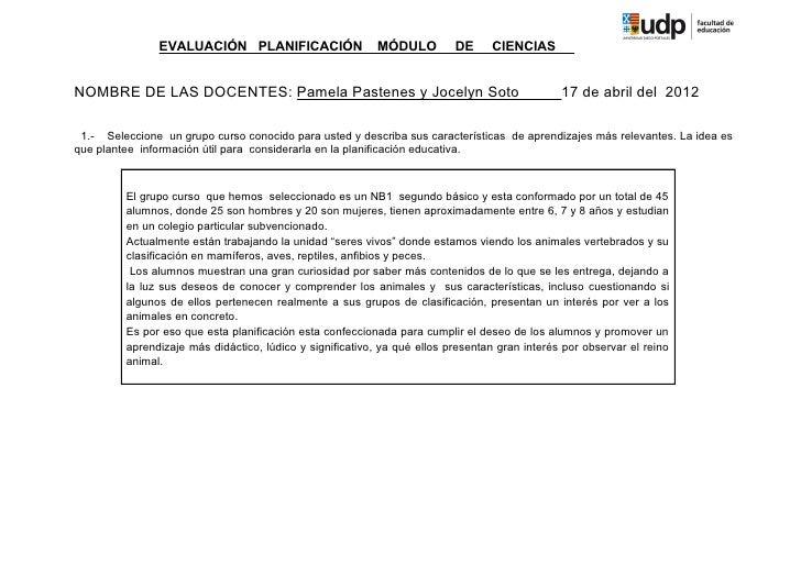 EVALUACIÓN PLANIFICACIÓN                   MÓDULO          DE     CIENCIASNOMBRE DE LAS DOCENTES: Pamela Pastenes y Jocely...