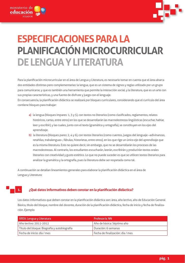 ESPECIFICACIONES PARA LAPLANIFICACIÓN MICROCURRICULARDE LENGUA Y LITERATURAPara la planificación microcurricular en el áre...