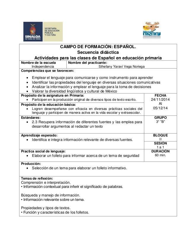 CAMPO DE FORMACIÓN: ESPAÑOL.  Secuencia didáctica  Actividades para las clases de Español en educación primaria  Nombre de...