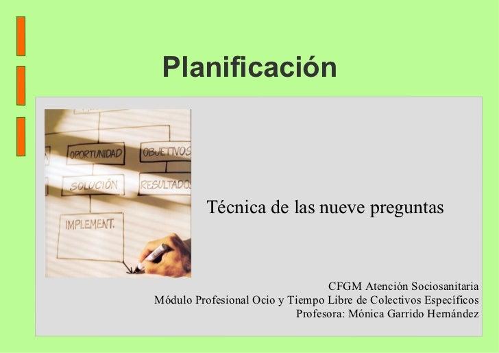 Planificación CFGM Atención Sociosanitaria Módulo Profesional Ocio y Tiempo Libre de Colectivos Específicos Profesora: Món...