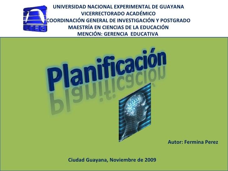 UNIVERSIDAD NACIONAL EXPERIMENTAL DE GUAYANA VICERRECTORADO ACADÉMICO COORDINACIÓN GENERAL DE INVESTIGACIÓN Y POSTGRADO MA...