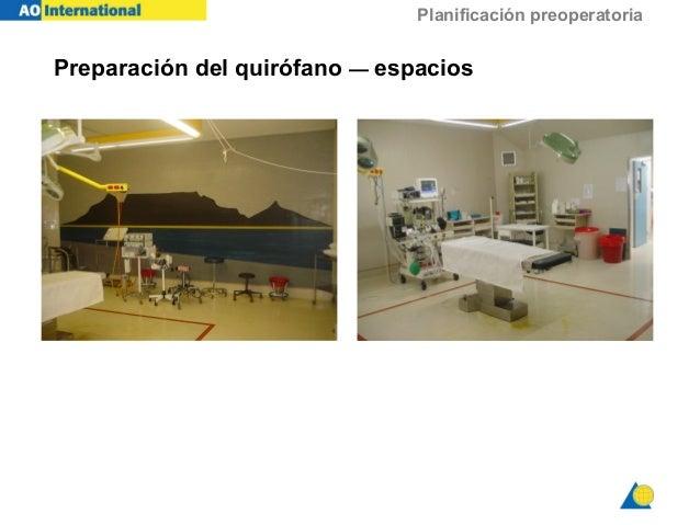 Planificación preoperatoria Preparación del quirófano — espacios