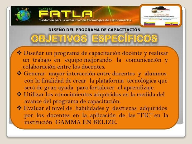 DISEÑO DEL PROGRAMA DE CAPACITACIÓN Diseñar un programa de capacitación docente y realizar un trabajo en equipo mejorando...
