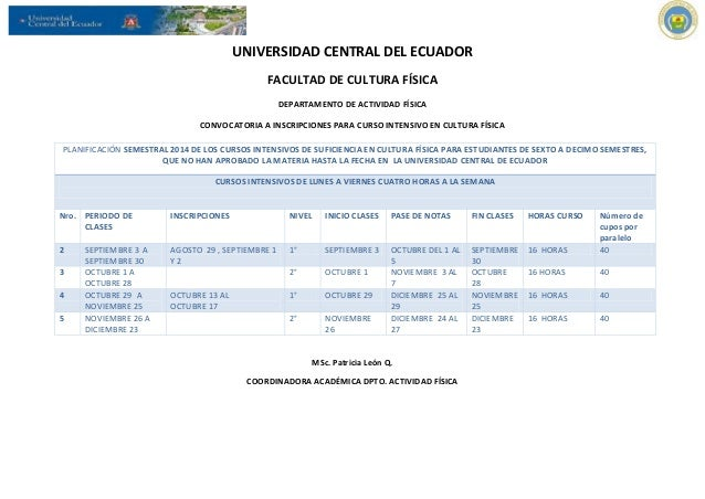 UNIVERSIDAD CENTRAL DEL ECUADOR  FACULTAD DE CULTURA FÍSICA  DEPARTAMENTO DE ACTIVIDAD FÍSICA  CONVOCATORIA A INSCRIPCIONE...