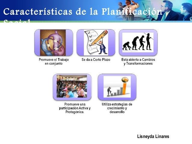 Características de la PlanificaciónSocial                   Text                   Tex                   Text             ...