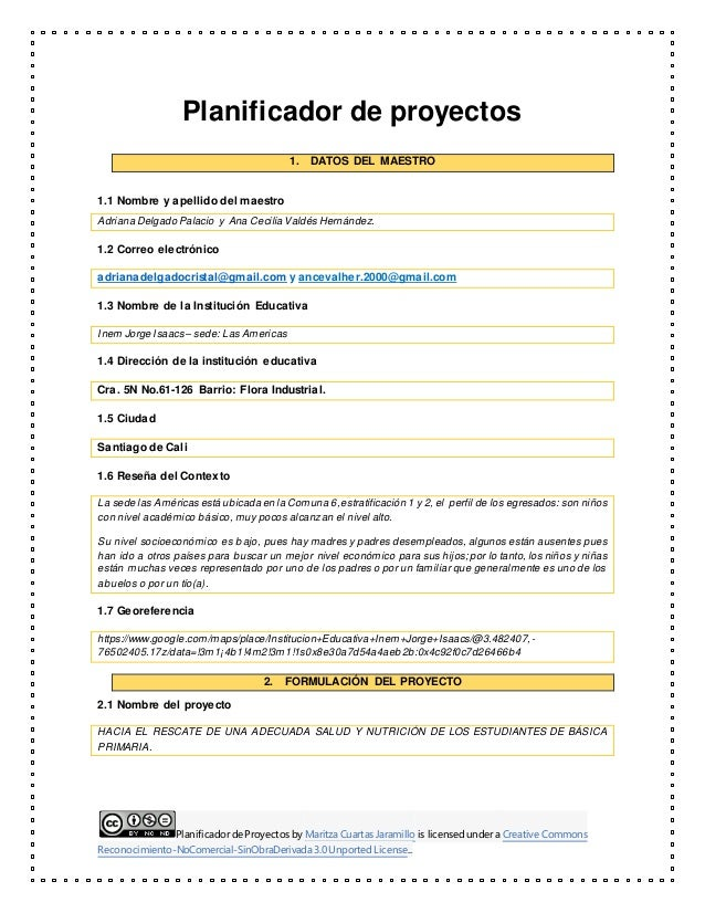 Planificador de Proyectos by Maritza Cuartas Jaramillo is licensed under a Creative Commons Reconocimiento-NoComercial-Sin...