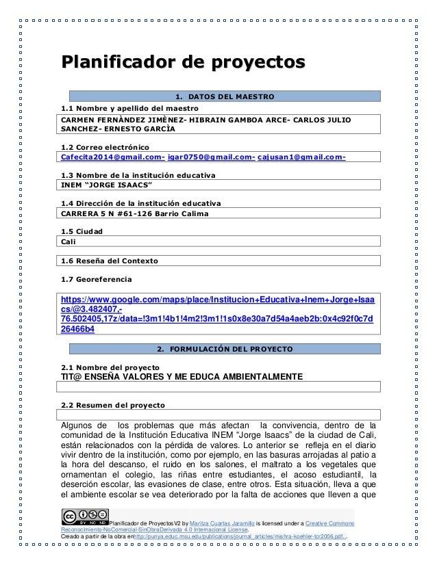 Planificador de ProyectosV2 by Maritza Cuartas Jaramillo is licensed under a Creative Commons Reconocimiento-NoComercial-S...