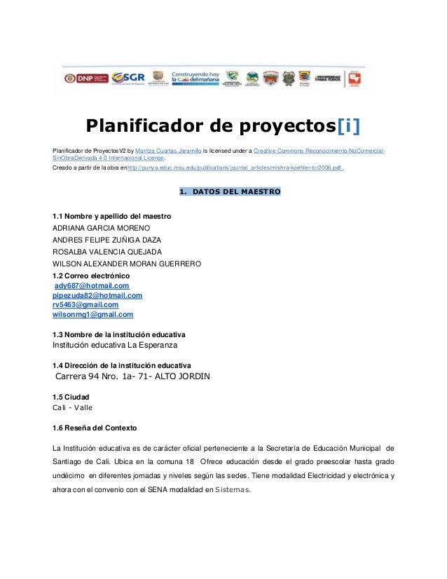 Planificador de proyectos[i]  Planificador de ProyectosV2 by Maritza Cuartas Jaramillo is licensed under a Creative Common...