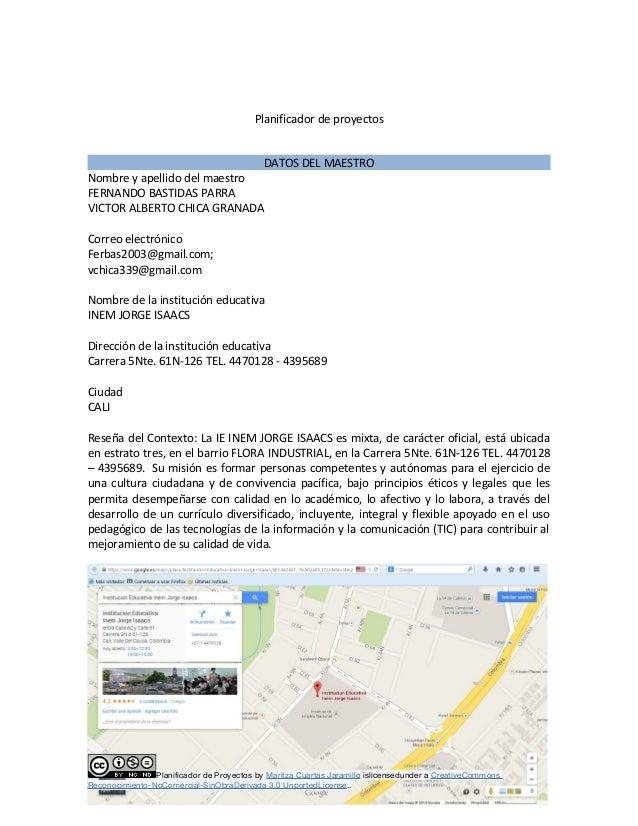 Planificador de proyectos  DATOS DEL MAESTRO  Nombre y apellido del maestro  FERNANDO BASTIDAS PARRA  VICTOR ALBERTO CHICA...