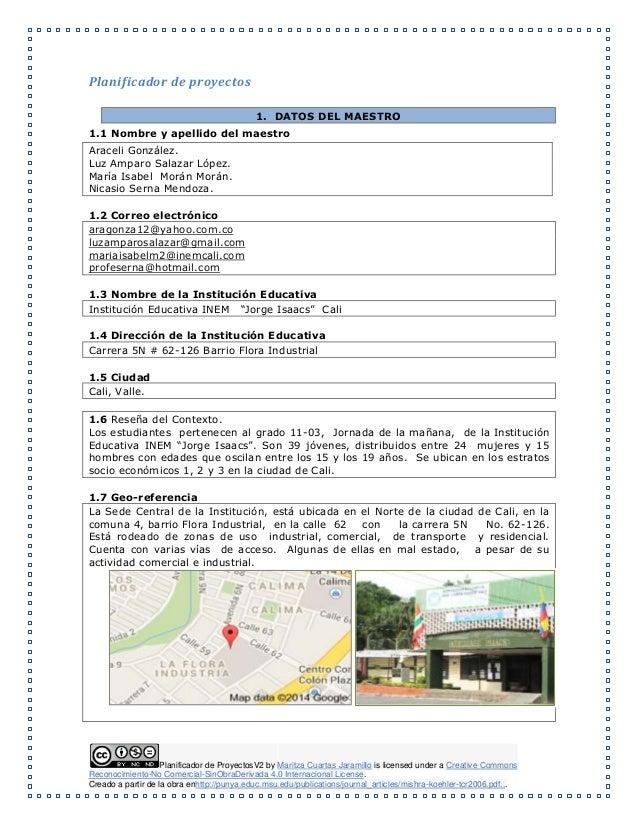 Planificador de ProyectosV2 by Maritza Cuartas Jaramillo is licensed under a Creative Commons Reconocimiento-No Comercial-...