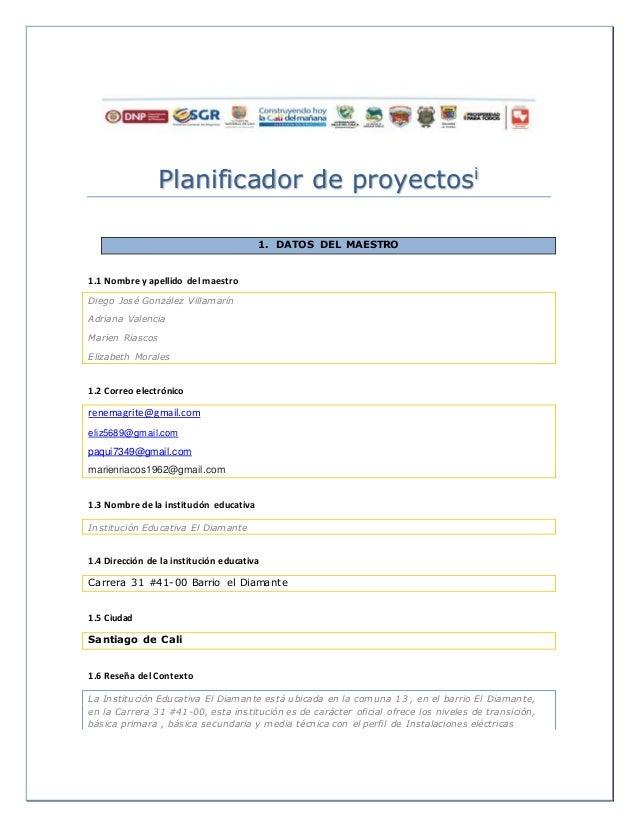 Planificador de proyectosi 1. DATOS DEL MAESTRO 1.1 Nombre y apellido del maestro Diego José González Villamarín Adriana V...