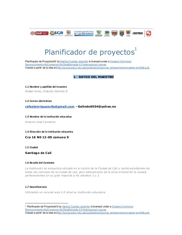 Planificador de proyectos 1  Planificador de ProyectosV2 by Maritza Cuartas Jaramillo is licensed under a Creative Commons...