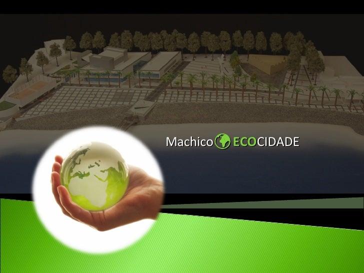 Machico      ECO CIDADE