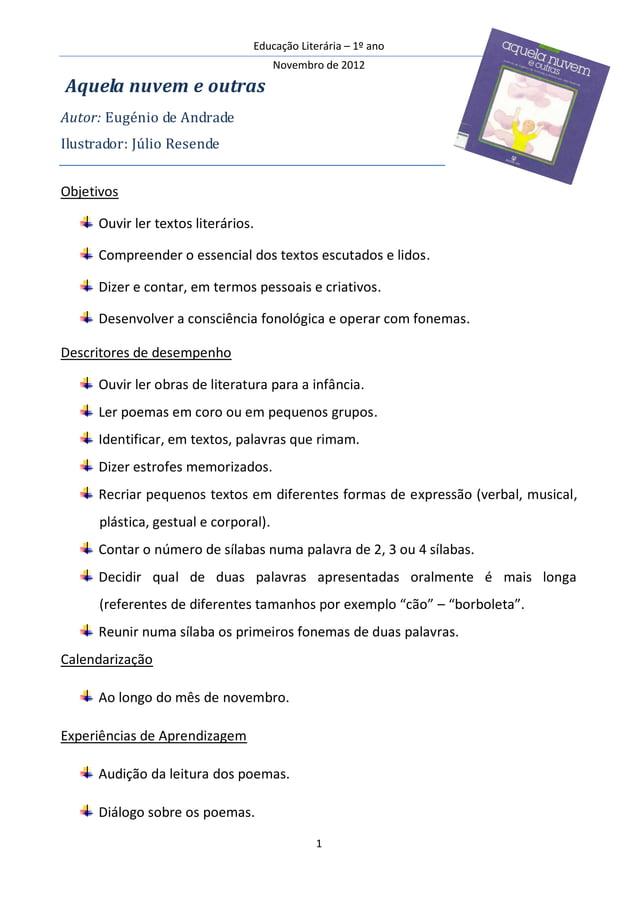 Educação Literária – 1º ano                                       Novembro de 2012Aquela nuvem e outrasAutor: Eugénio de A...