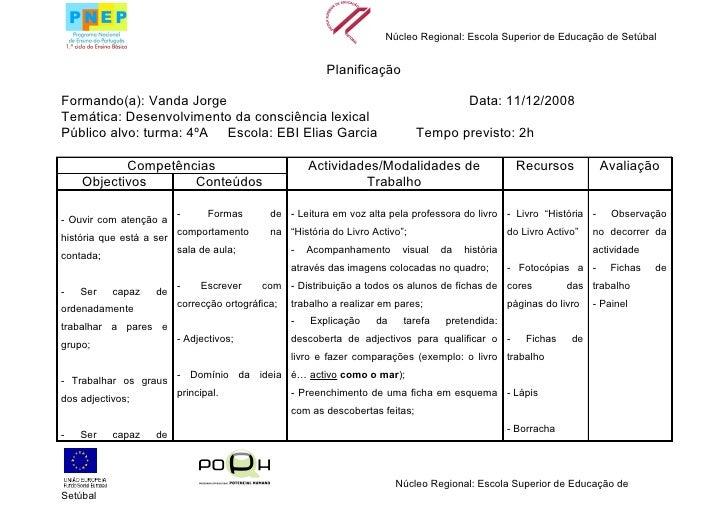 Núcleo Regional: Escola Superior de Educação de Setúbal                                                             Planif...