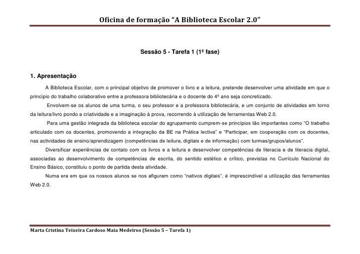"""Oficina de formação """"A Biblioteca Escolar 2.0""""                                                 Sessão 5 - Tarefa 1 (1ª fas..."""