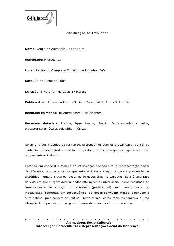 Planificação de Actividade     Nome: Grupo de Animação Sociocultural   Actividade: Hidrodança   Local: Piscina do Complexo...