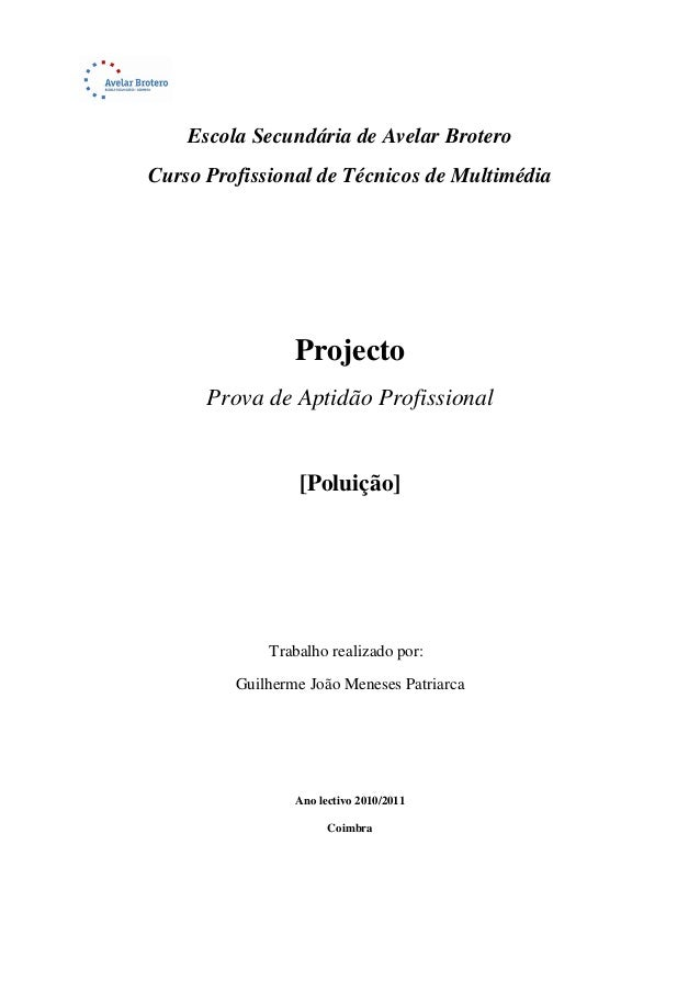 Escola Secundária de Avelar Brotero Curso Profissional de Técnicos de Multimédia Projecto Prova de Aptidão Profissional [P...