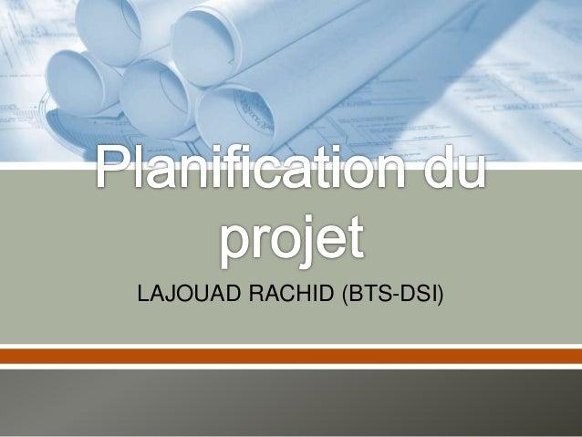 LAJOUAD RACHID (BTS-DSI)