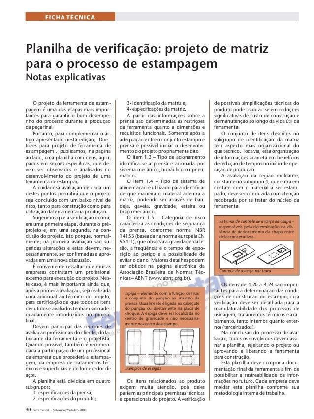 30 Ferramental Setembro/Outubro 2008 Planilha de verificação: projeto de matriz para o processo de estampagem Notas explic...