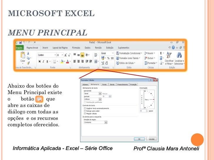 MICROSOFT EXCELMENU PRINCIPALAbaixo dos botões do                                                    Caixa de diálogo do M...