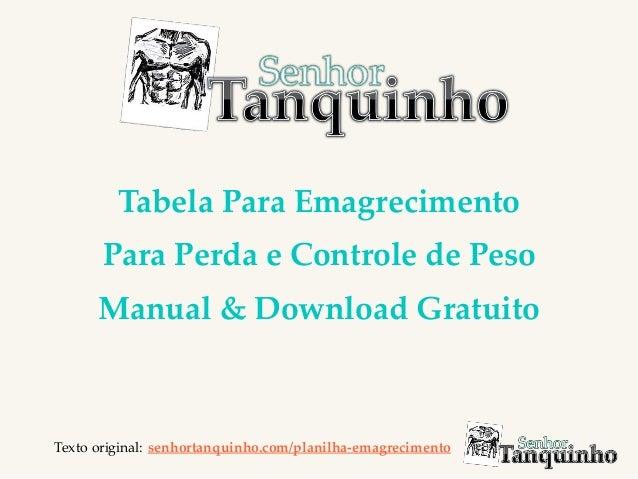 Tabela Para Emagrecimento Para Perda e Controle de Peso Manual & Download Gratuito Texto original: senhortanquinho.com/pla...