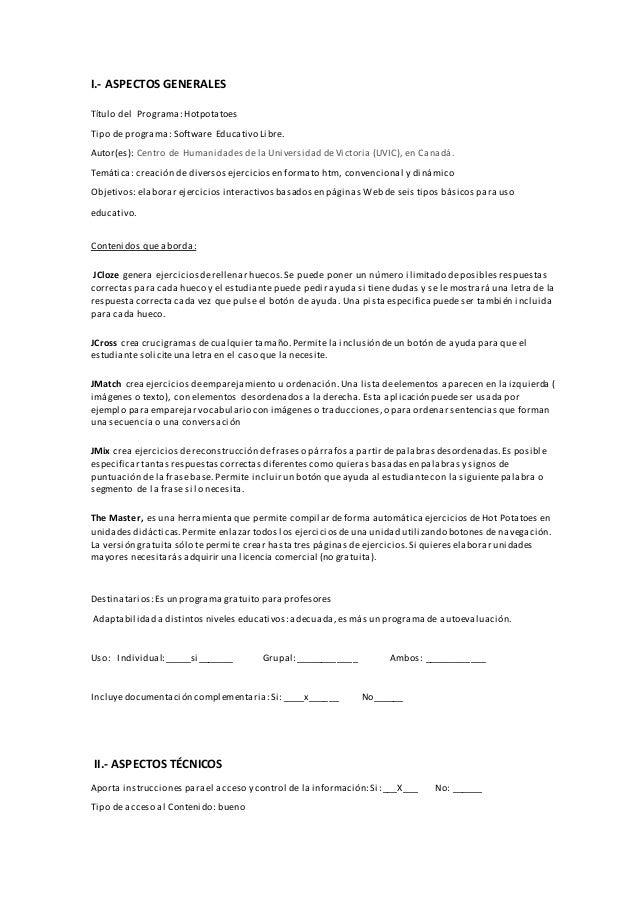 I.- ASPECTOS GENERALES Título del Programa:Hotpotatoes Tipo de programa: Software Educativo Libre. Autor(es): Centro de Hu...