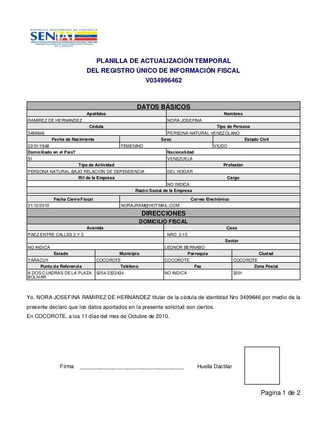 PLANILLA DE ACTUALIZACIÓN TEMPORAL DEL REGISTRO ÚNICO DE INFORMACIÓN FISCAL V034996462 Yo, NORA JOSEFINA RAMIREZ DE HERNAN...