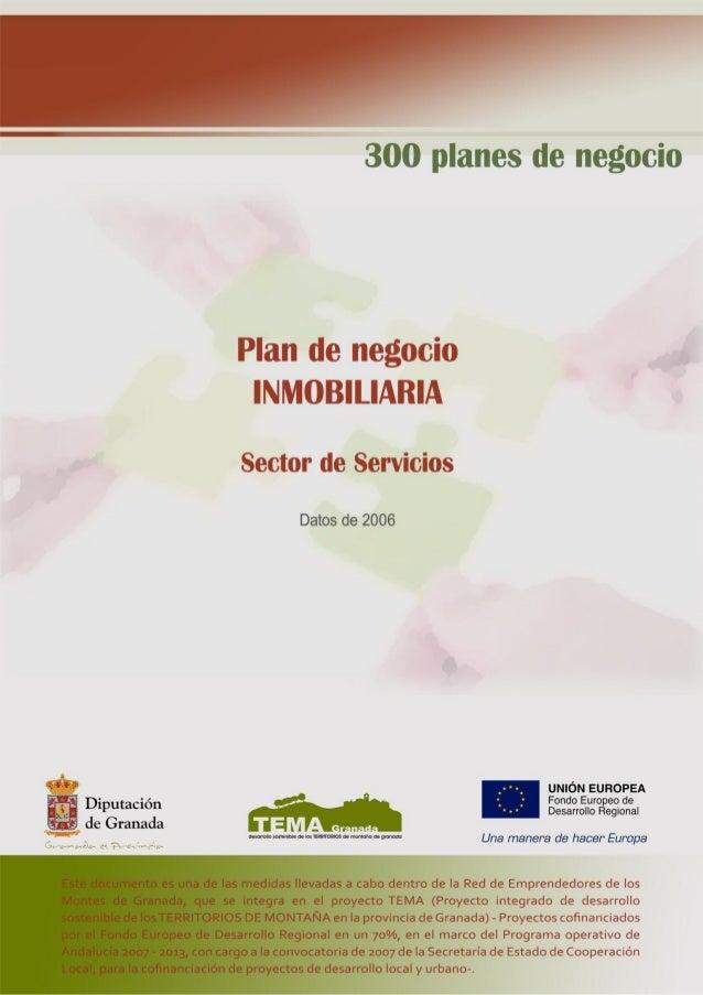 """2 Plan de Negocio """"Inmobiliaria"""" 1. DESCRIPCIÓN DEL NEGOCIO En este proyecto se describe la creación de una inmobiliaria, ..."""